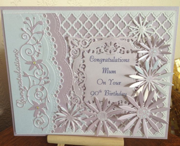 Card Making Ideas Using Dies Part - 31: A Commissioned 90th Birthday Card Using Spellbinders Dies