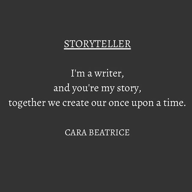 Storyteller .  .  .  .  #poems#poem#poetry#poet#poets#lovepoems#lovepoem#lovepoetry#writer#written#quotes#quote#lovequotes#story#storyteller#onceuponatime#once#romance#author#inspire#inlive#cara#carabeatrice#bw#photography#wordart