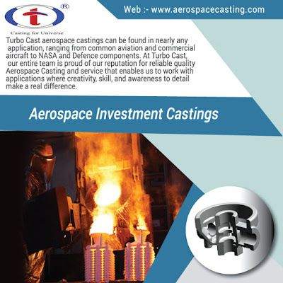 Aerospce Casting: Aerospace Castings | Medical Castings | Defence Ca...
