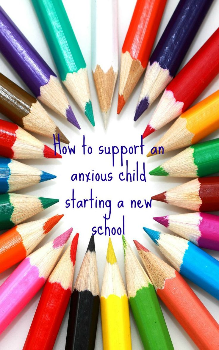 how to support an anxious child starting a new school