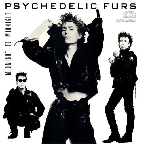 psychedelic furs   Copy & paste following link, then watch/listen Again http://youtu.be/RXfXTB7UcuU