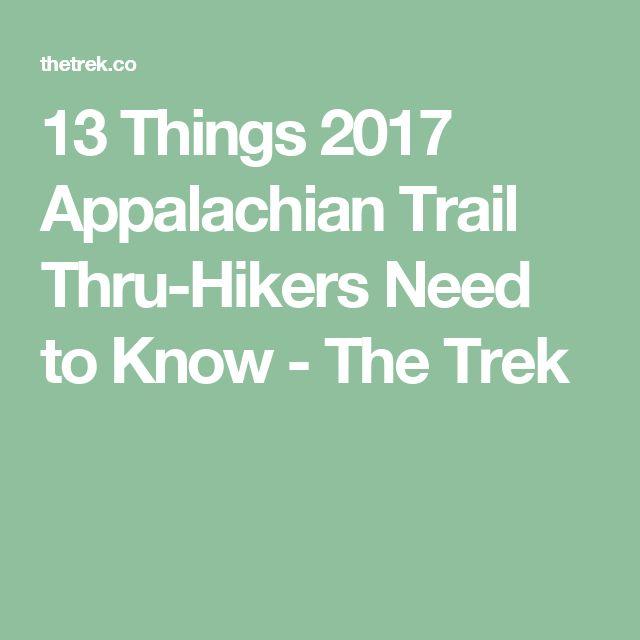 13 Things 2017 Appalachian Trail Thru-Hikers Need to Know - The Trek