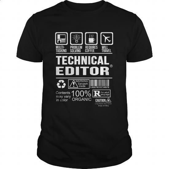 TECHNICAL-EDITOR #Tshirt #fashion. I WANT THIS => https://www.sunfrog.com/LifeStyle/TECHNICAL-EDITOR-125498797-Black-Guys.html?60505