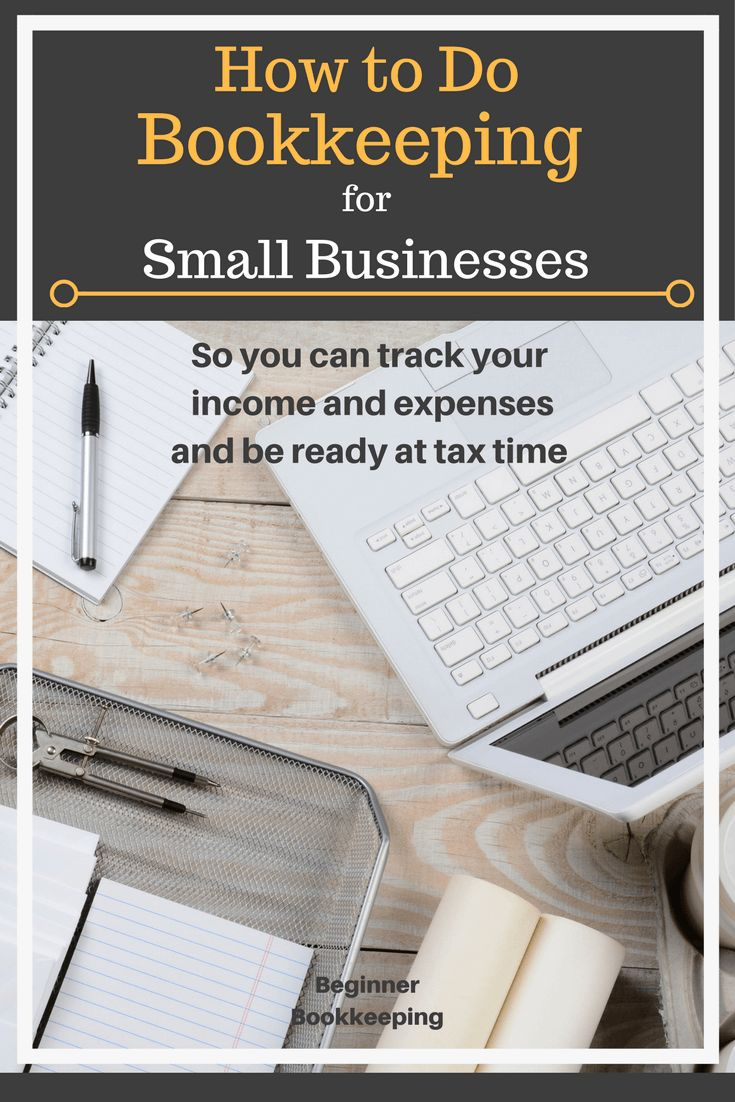 Bookkeeping for small businesses. Help for small business owners who want to do their own bookkeeping.