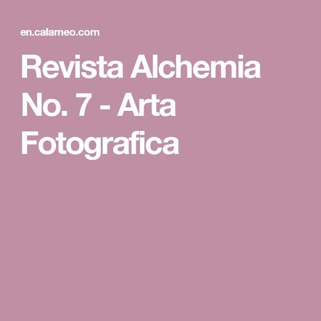 Revista Alchemia No. 7 - Arta Fotografica