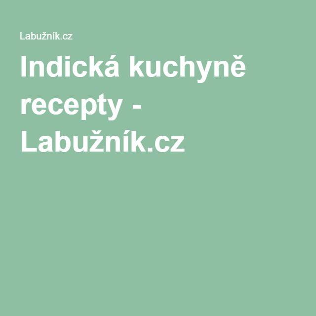 Indická kuchyně recepty - Labužník.cz