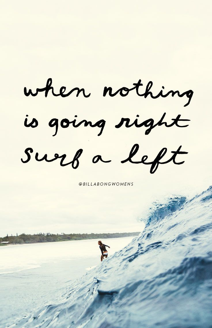 best 25  surf quotes ideas on pinterest