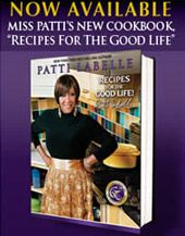 Patti Labelle Soul Food Recipes | Patti LaBelle Bio