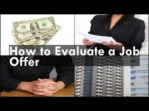 How to Evaluate a Job Offer - http://LIFEWAYSVILLAGE.COM/how-to-find-a-job/how-to-evaluate-a-job-offer/