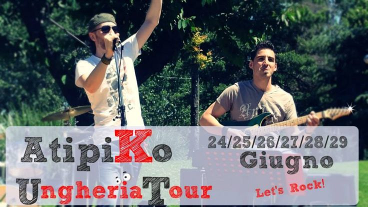 "Giugno 2013   Celldömölk Ungheria Tour ""Let's Rock"""