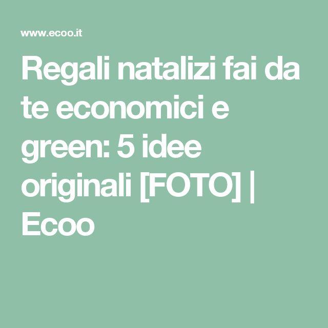 Regali natalizi fai da te economici e green: 5 idee originali [FOTO] | Ecoo
