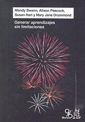 Generar aprendizajes sin limitaciones / Mandy Swann... [et al.]  Morata, 2016