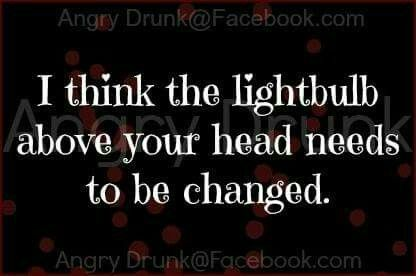 I think the light bulb over your head needs to be changed