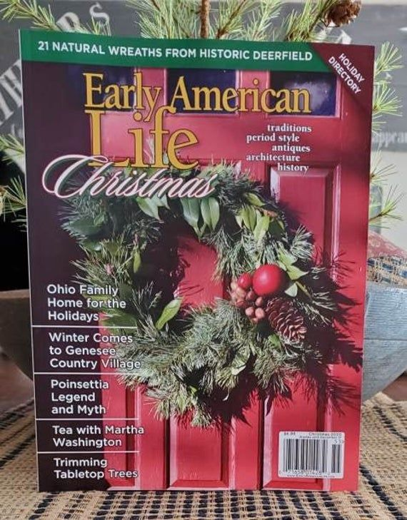 Early American Life Christmas 2020 Magazine Issue!! Colonial and