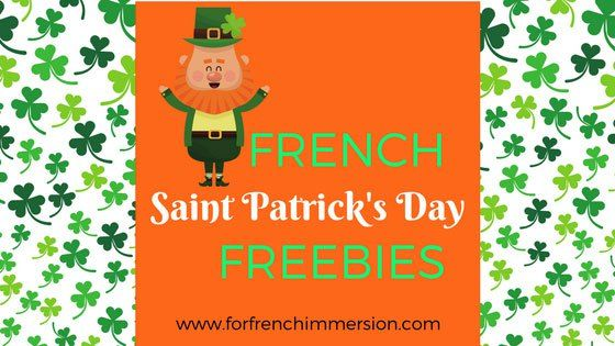"French Saint Patrick's Day FREE Resources: list of printable materials and more so you celebrate ""la Saint-Patrick"" in your French classroom! #forfrenchimmersion #corefrench #frenchimmersion #laSaintPatrick #farfadet"