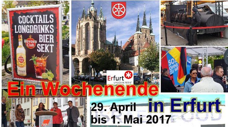 Ein Wochenende 2017 in Erfurt - Reportage – In Erfurt ist immer etwas los Das lange Wochenende hinein in den Mai #Frank_C_Mey - #Autorenportal #Wochenende  #Frühling  #1.Mai  #Demo  #Street_Food_Festival  #Whiskytage  #Erfurt  #Thüringen  #Blog