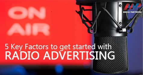 5 KEY FACTORS TO GET STARTED WITH RADIO ADVERTISING...  #mediapartners…