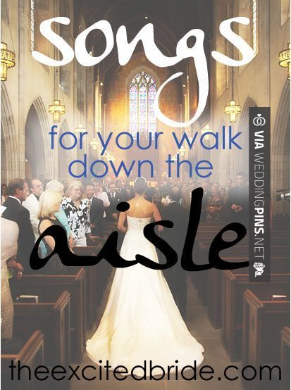 Wedding Party Walking Down The Aisle Songs: Wedding Songs 2016 Song Ideas From What You