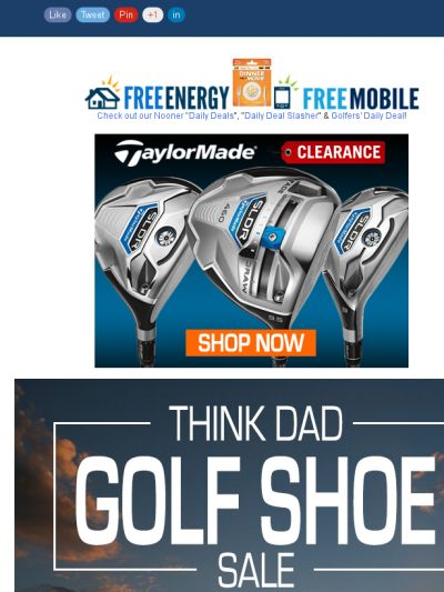 Think Golf For Dad For Father's Day! TaylorMade Clearance & Golf Shoes Sale!