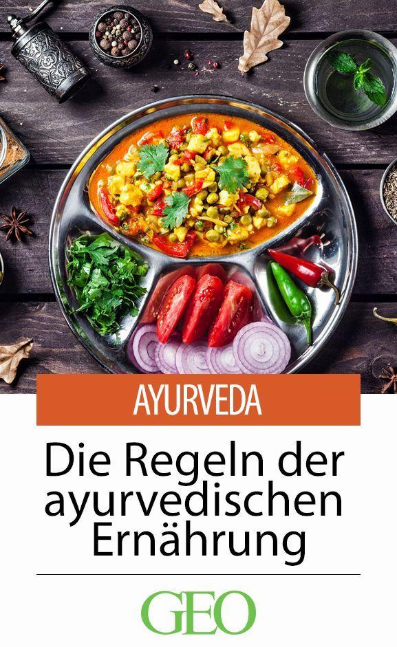 Die goldenen Regeln der ayurvedischen Ernährung