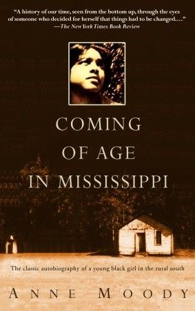 an analysis of the civil rights movement in coming of age in mississippi by anne moody
