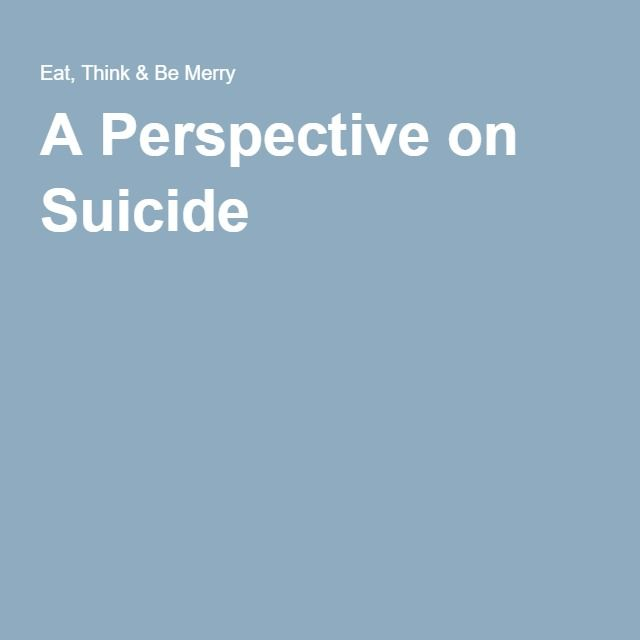 A Perspective on Suicide