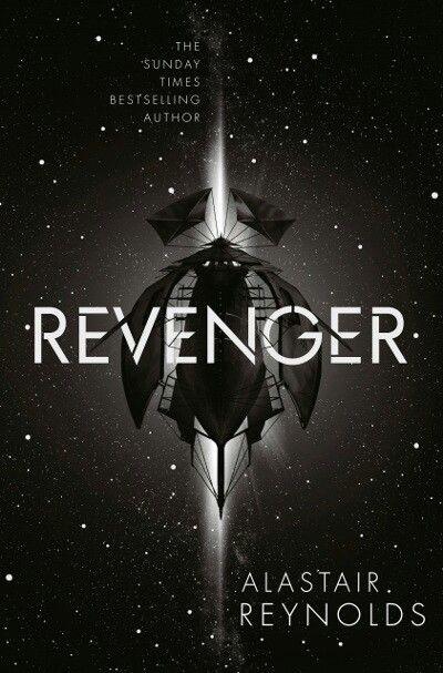 """""""Revenger"""" (Revenger, #1)  byAlastair Reynolds Released:September 13, 2016 Type:speculative fiction Genres:science fiction>space opera"""