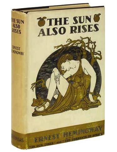 The Sun Also Rises. 1926.