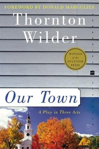 an analysis of the representation of death in our town by thornton wilder Course description:  reading assignments will include written analysis  (4 acts), our town by thornton wilder (3 acts), proof by david auburn (2 acts).