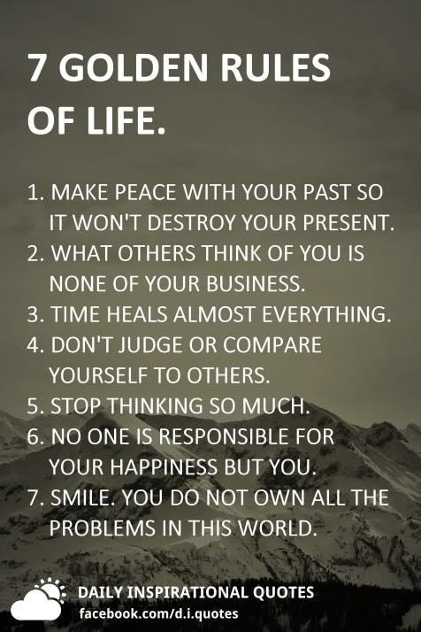 60 GOLDEN RULES OF LIFE 60 MAKE PEACE WITH YOUR PAST SO IT WON'T Simple 7 Rules Of Life Quote