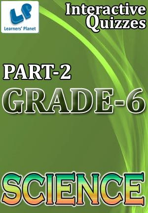 6-SCIENCE-PART-2 Interactive quizzes & worksheets on Air around us, Changes around us, Components of food and Electricity & circuits for grade-6 CBSE Science students. Total Questions : 260+ Pattern of questions : Multiple Choice Questions   PRICE :- RS.61.00