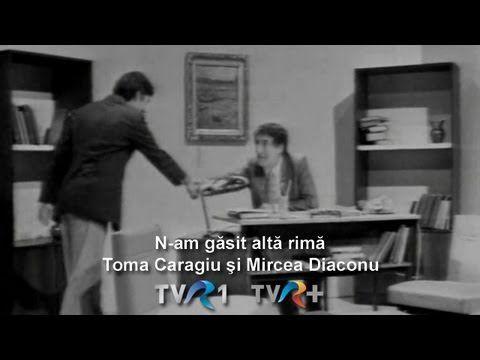 Toma Caragiu şi Mircea Diaconu - N-am găsit altă rimă