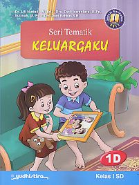 Seri Tematik Keluargaku 1D Kelas I SD - AJIBAYUSTORE