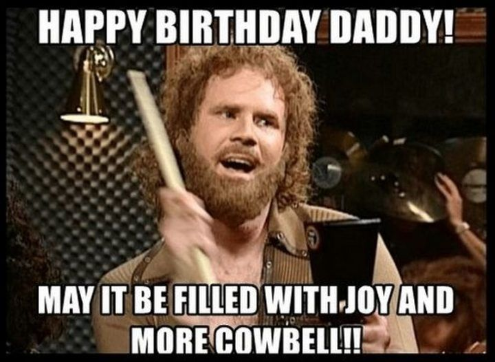 47 Funny Happy Birthday Dad Memes For The Best Father In The World Happy Birthday Dad Funny Funny Happy Birthday Meme Happy Birthday Meme