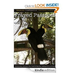 Frayed Passport: Travel Prose By Travel Pros, February 2013