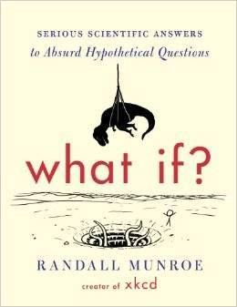 What if? by Randall Munroe, reviewed by Eliabeth