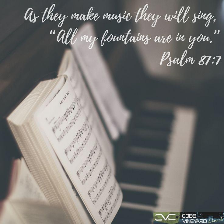 Psalm 87:7  #verseoftheday #cobbvineyard #Bible http://www.cobbvineyard.com/index.html