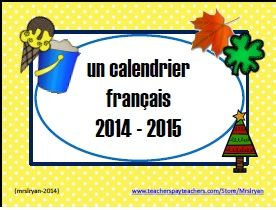 $ TpT - French Calendar Aug. 2014 - Aug. 2015 - 13 months in all