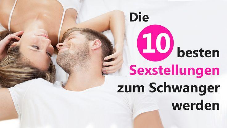 Die 10 besten Sexstellungen zum Schwanger werden