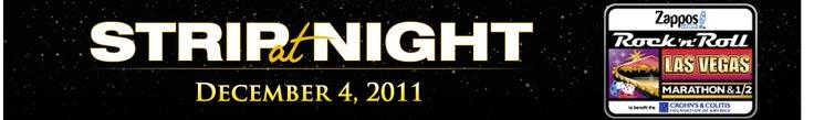 Rock and Roll Las Vegas Nighttime Marathon -- 12/4/11!