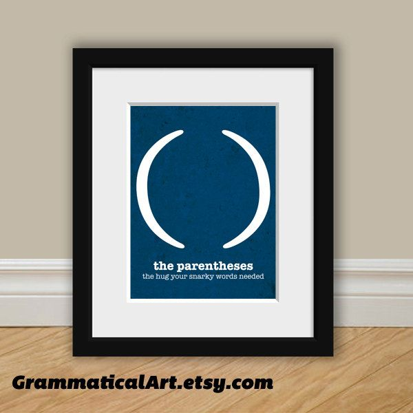 Punctuation Grammar English Print Parentheses Usage Funny Definition - Perfect English Poster. $18.00, via Etsy.