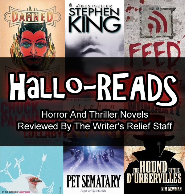 Hallo-READS: Horror And Thriller Novels Reviewed By The Writer's Relief Staff