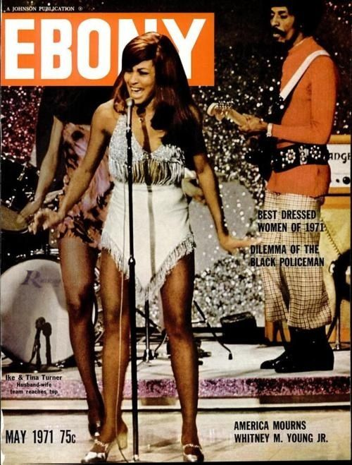 May 1971: Tina and Ike Turner. | 15 Ebony Magazine Covers That Will Transport You To Simpler Times