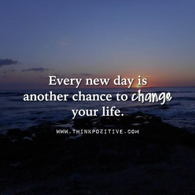 Positive Quotes Quotation Image Quotes Of The Day Description Every New Day Is Another Chance Positive Quotes Best Positive Quotes Seal Quotes