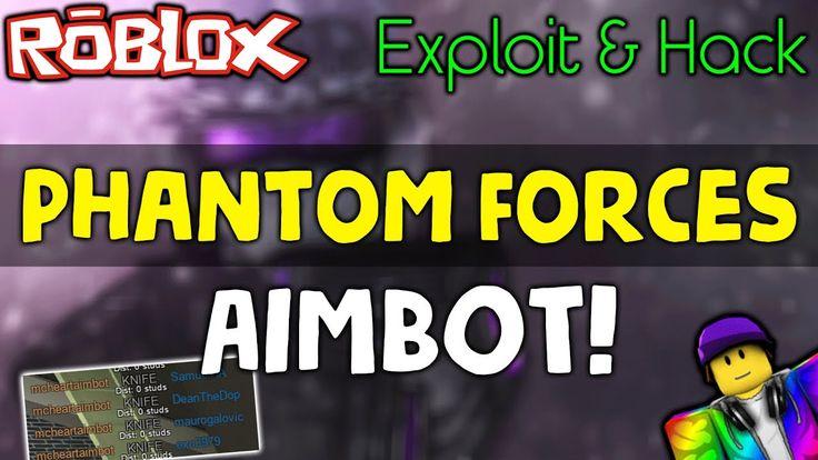 [OP!] ROBLOX Exploit & Hack: PHANTOM FORCES AIMBOT | LEVEL ...