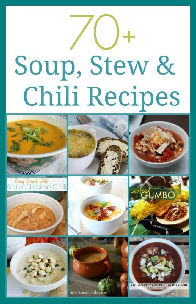 70+ Soup Stew and Chili Recipes