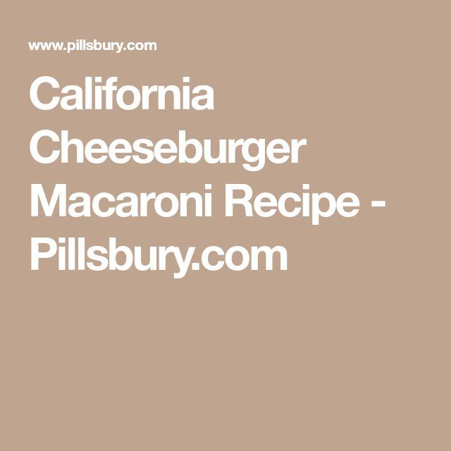 California Cheeseburger Macaroni Recipe - Pillsbury.com