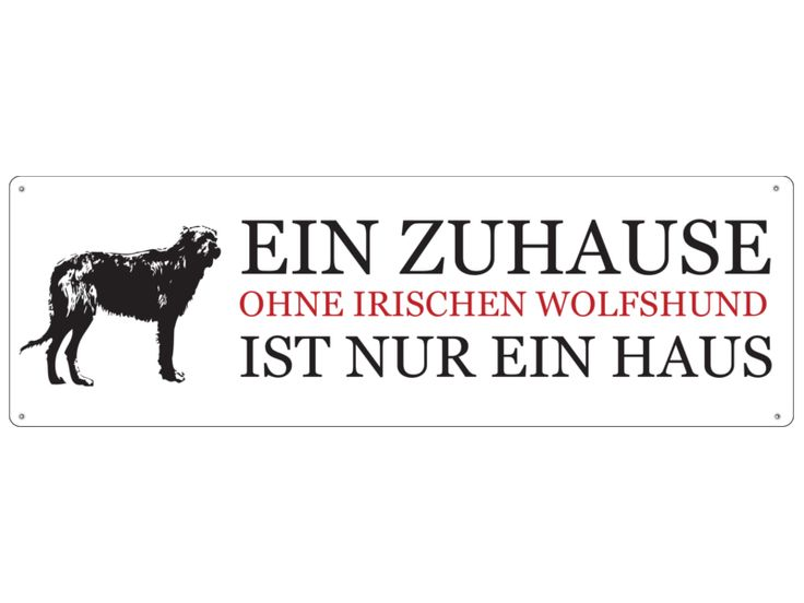 Blechschild EIN ZUHAUSE - IRISCHER WOLFSHUND Hund von Interluxe via dawanda.com