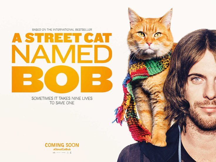 "Poster for the movie,  ""A Street Cat Named Bob"""
