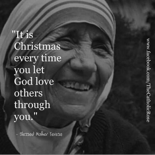 Mother Teresa Quotes People Are Often: I Sure Do Love Christmas :)